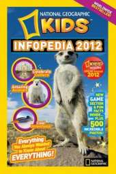 National geographic Kids Infopedia 2012
