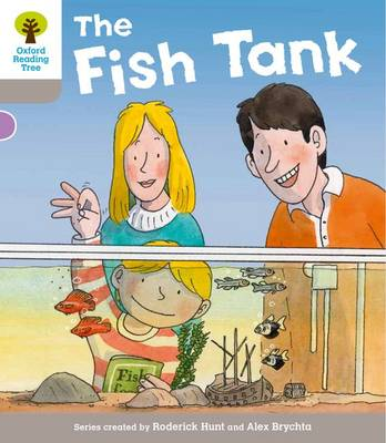 Oxford Reading Tree: Level 1 More a Decode and Develop the Fish Tank