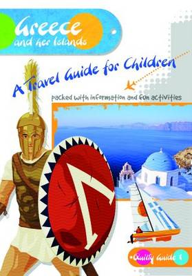 Greece and Her Islands: A Travel Guide for Children
