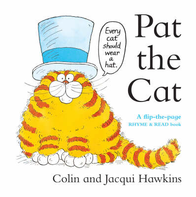 Pat the Cat: A Flip - the - Page Rhyme and Read Book