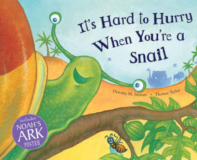It's Hard to Hurry When You're a Snail