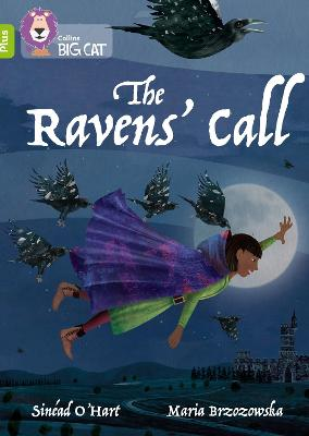 The Ravens' Call: Band 11+/Lime Plus