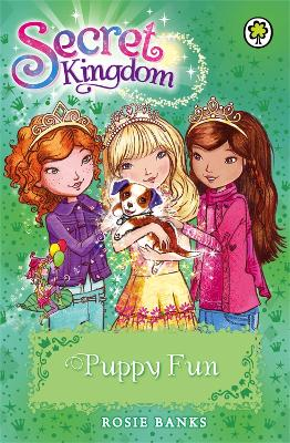 Secret Kingdom: Puppy Fun: Book 19