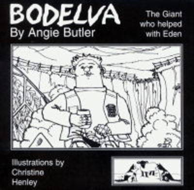 Bodelva: The Giant Who Helped with Eden