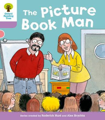 Oxford Reading Tree: Level 1+ More Stories a: Decode and Develop The Picture Book Man