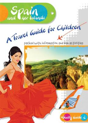Spain and Her Islands: A Travel Guide for Children