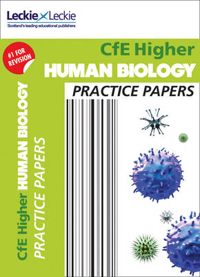 Higher Human Biology Practice Papers: Prelim Papers for Sqa Exam Revision