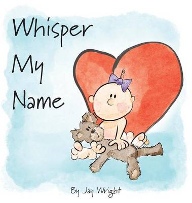 Whisper My Name