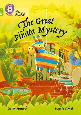 The Great Pinata Mystery: Band 11+/Lime Plus