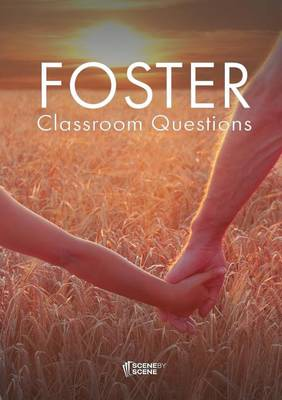 Foster Classroom Questions: A Teaching Guide