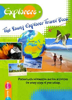 The Young Explorer Travel Book: A Travel Guide for Children