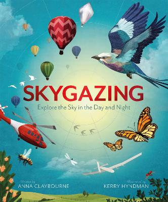 Skygazing: Explore the Sky in the Day and Night