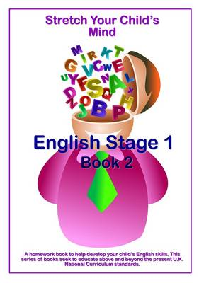 Stretch Your Child's Mind: English Stage 1