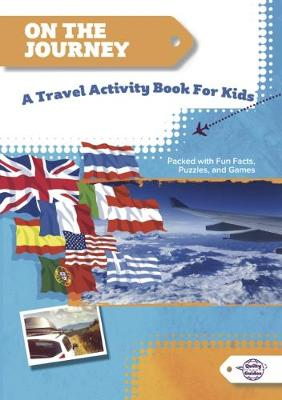 On the Journey: A Travel Activity Book for Kids