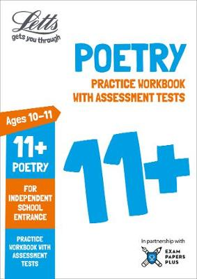 Letts 11+ Poetry - Practice Workbook with Assessment Tests: For Independent School Entrance