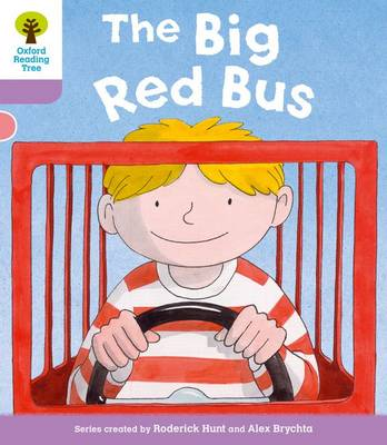 Oxford Reading Tree: Level 1+ More a Decode and Develop The Big Red Bus