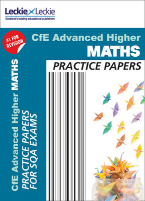 Higher Maths Practice Papers: Prelim Papers for Sqa Exam Revision