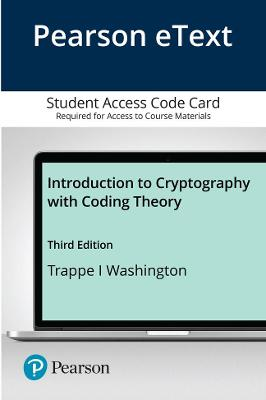 Pearson eText -- Introduction to Cryptography with Coding Theory -- Access Card