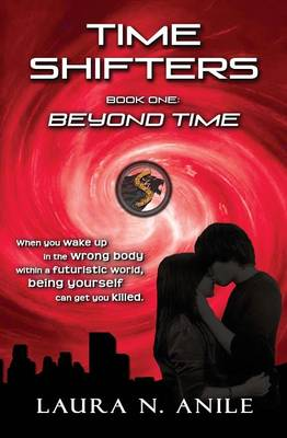 Time Shifters Book One: Beyond Time