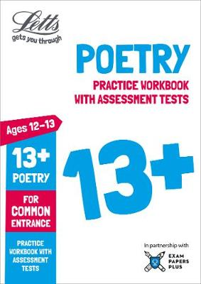 Letts 13+ Poetry - Practice Workbook with Assessment Tests: For Common Entrance