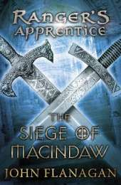 The Siege of Macindaw (Ranger's Apprentice Book 6)