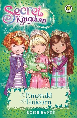 Secret Kingdom: Emerald Unicorn: Book 23