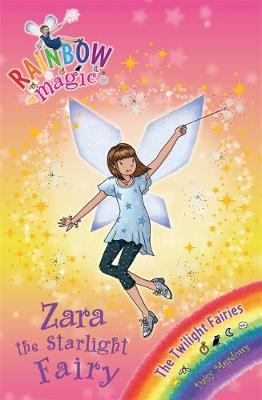 Rainbow Magic: Zara the Starlight Fairy: The Twilight Fairies Book 3