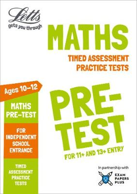 Letts Maths Pre-test Practice Tests: Timed Assessment Practice Tests