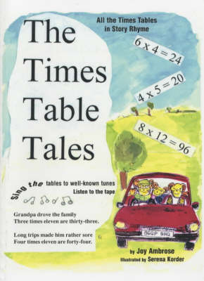 The Times Table Tales: All the Times Tables in Story Rhyme
