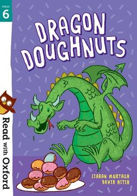 Read with Oxford: Stage 6: Dragon Doughnuts