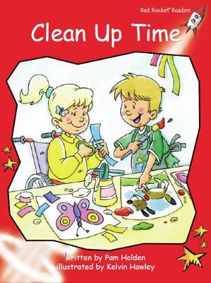 Red Rocket Readers: Early Level 1 Fiction Set B: Clean Up Time