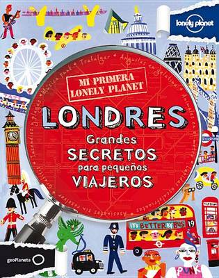 Mi Primera Lonely Planet - Londres