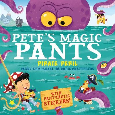 Pete's Magic Pants: Pirate Peril