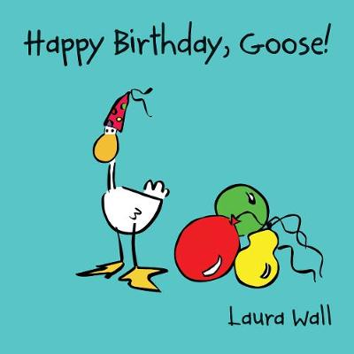 Happy Birthday Goose