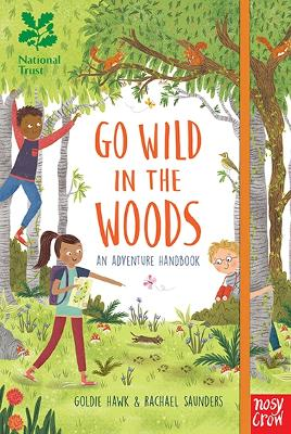 National Trust: Go Wild in the Woods: Woodlands Book of the Year Award 2018