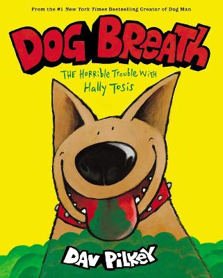Dog Breath: The Horrible Trouble with Hally Tosis (NE)