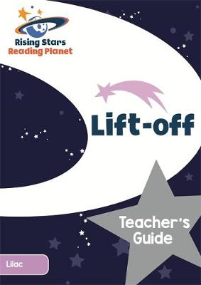Reading Planet Lift-off Lilac Teacher's Guide