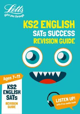 KS2 English SATs Revision Guide: For the 2020 Tests