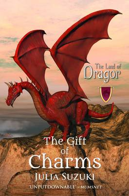 The Land of Dragor: Book 1: The Gift of Charms