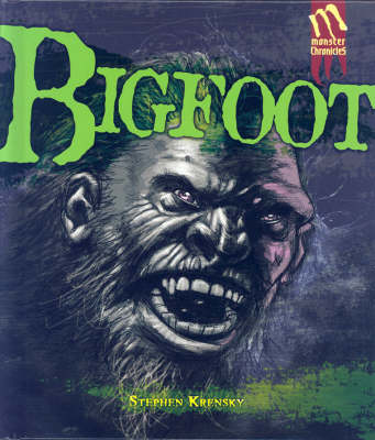 Big Foot: The History and Popular Culture Surrounding This Shadowy Monster of the Woods