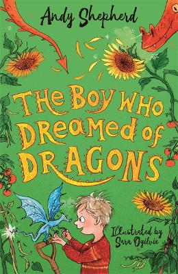 The Boy Who Dreamed of Dragons (The Boy Who Grew Dragons 4)