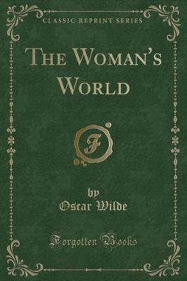 The Woman's World (Classic Reprint)