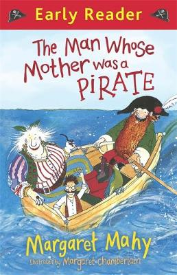 Early Reader: The Man Whose Mother Was a Pirate