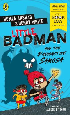 Little Badman and the Radioactive Samosa: World Book Day 2021