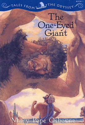 The One-eyed Giant: Tales from the Odyssey, Book 1