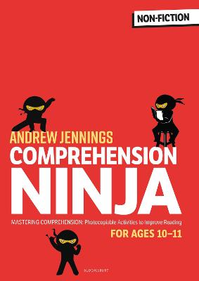 Comprehension Ninja for Ages 10-11: Non-Fiction: Comprehension worksheets for Year 6