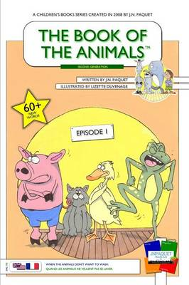 The Book of the Animals - Episode 1 (English-French) [Second Generation]: When the Animals Don't Want to Wash