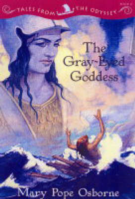 The Gray-eyed Goddess: Tales from the Odyssey, Book 4