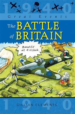 Great Events: The Battle Of Britain