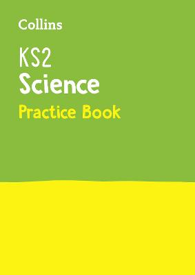 KS2 Science Practice Workbook: Ideal for Use at Home